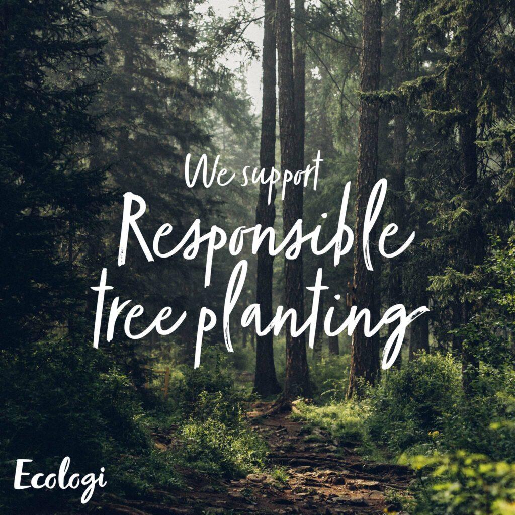 Responsible tree planting
